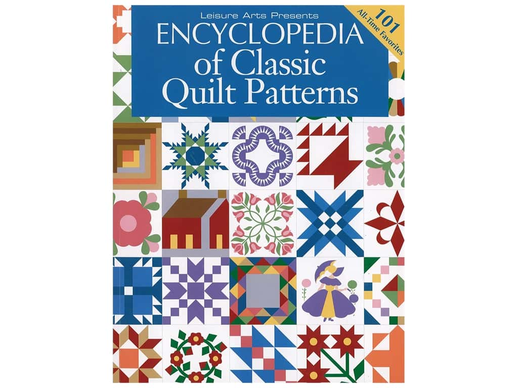 Leisure Arts Encyclopedia of Classic Quilt Patterns Book
