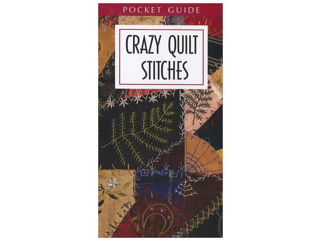Leisure Arts Crazy Quilt Stitches Pocket Guide Book