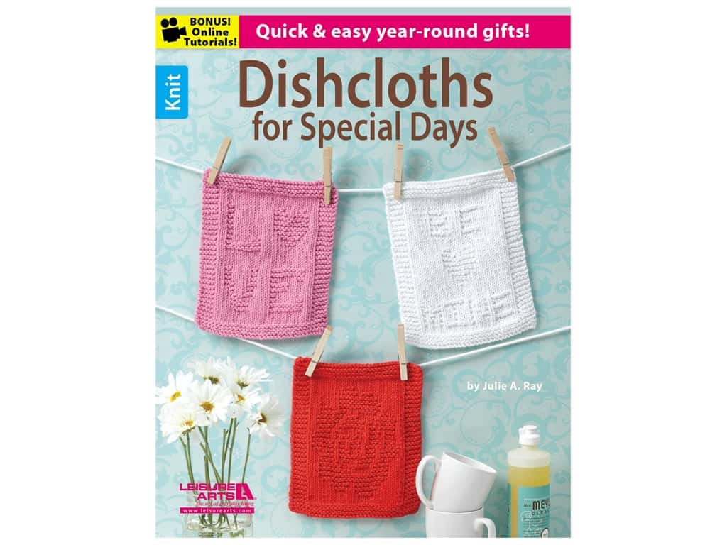Leisure Arts Dishcloths For Special Days Knit Book