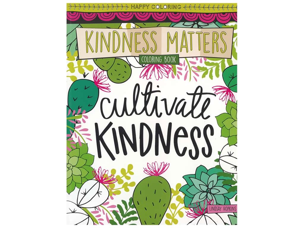 Leisure Arts Kindness Matters Coloring Book