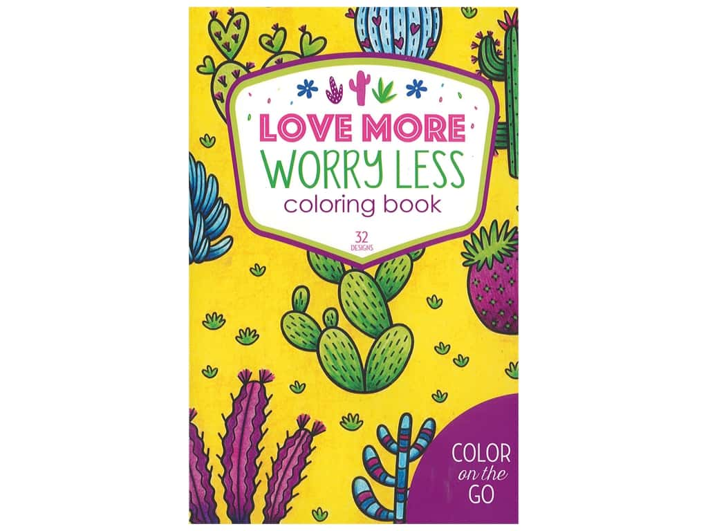 Leisure Arts Color On The Go Love More Worry Less Coloring Book