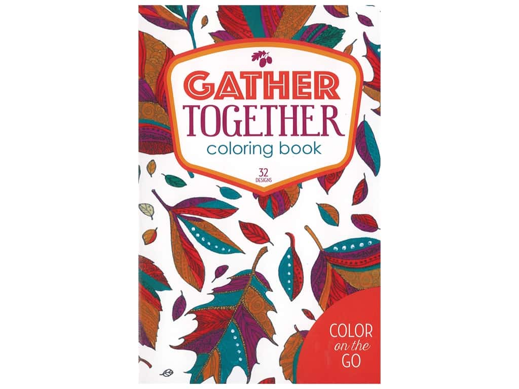 Color on the Go: Gather Together Coloring Book