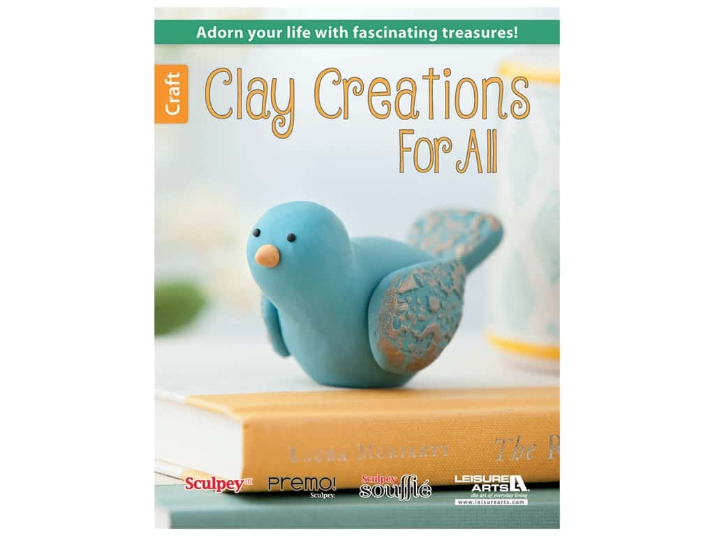 Leisure Arts Clay Creations For All Book