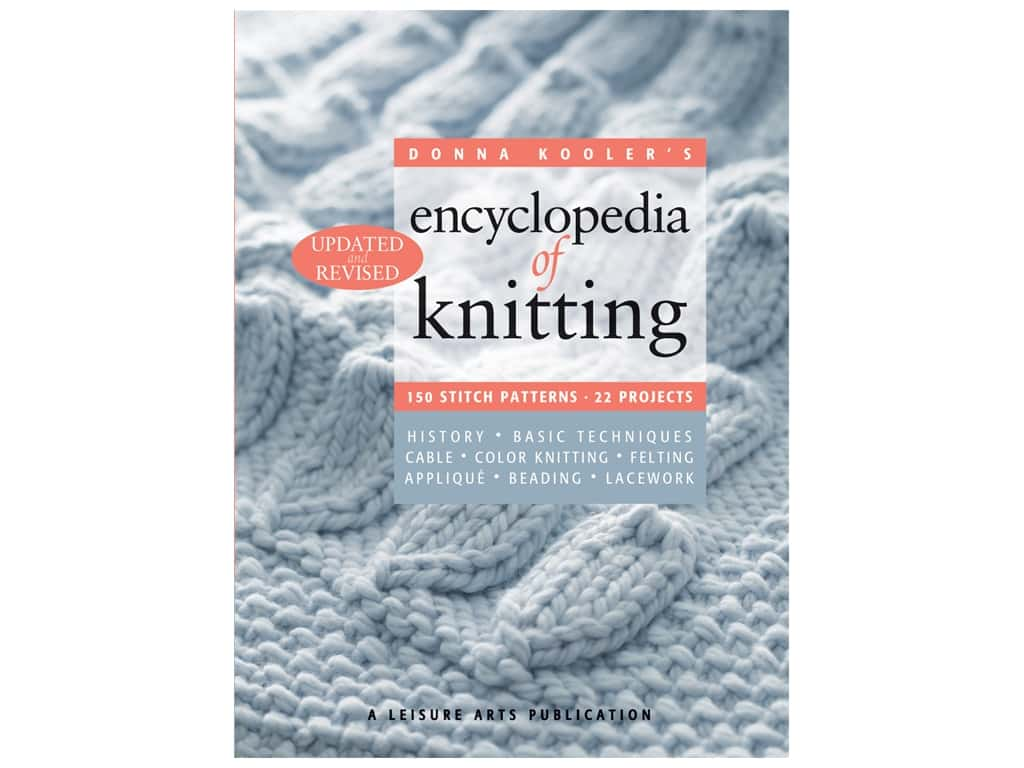 Leisure Arts Encylopedia Of Knitting Revised Book