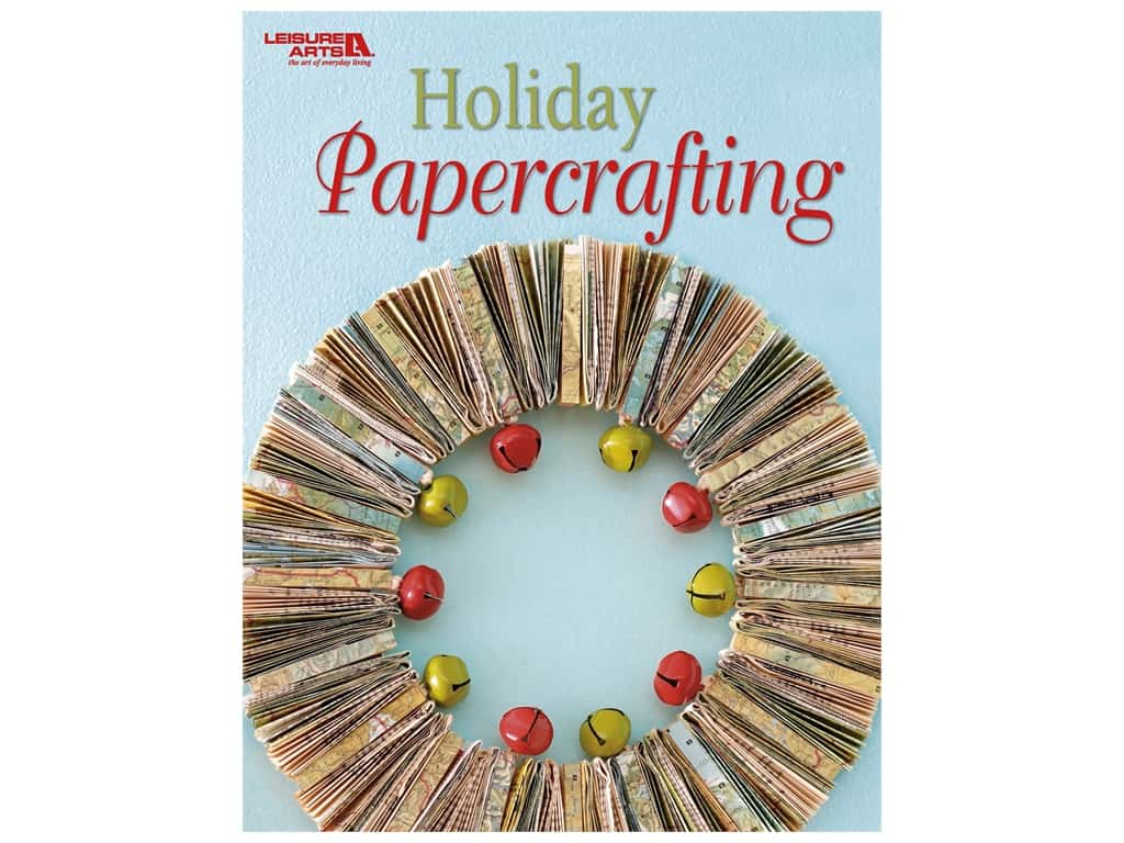 Leisure Arts Holiday Papercrafting Book