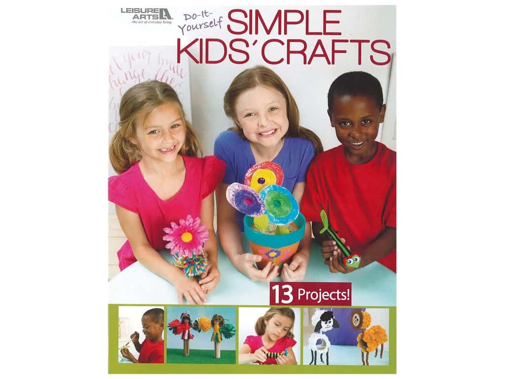 Leisure Arts Do-It-Yourself Simple Kids' Crafts Book
