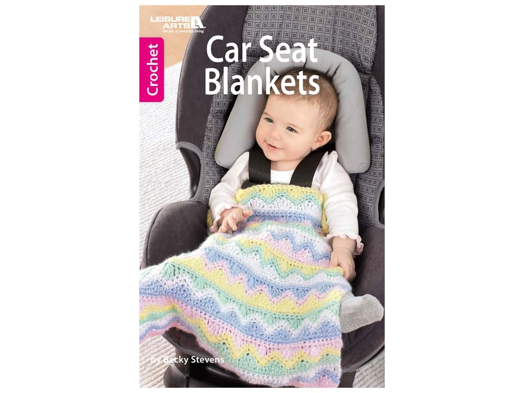 Leisure Arts Car Seat Blankets Crochet Book