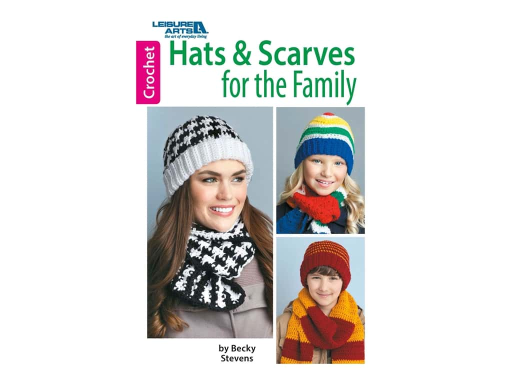 Hats & Scarves for the Family Crochet Book