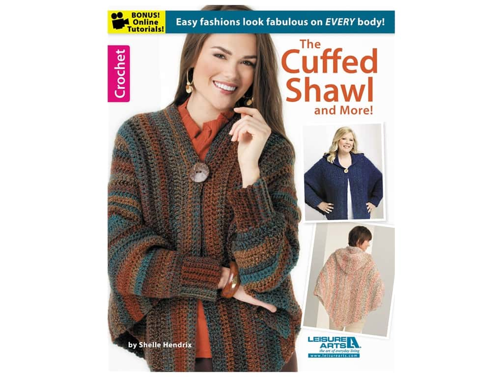 Leisure Arts The Cuffed Shawl & More Book