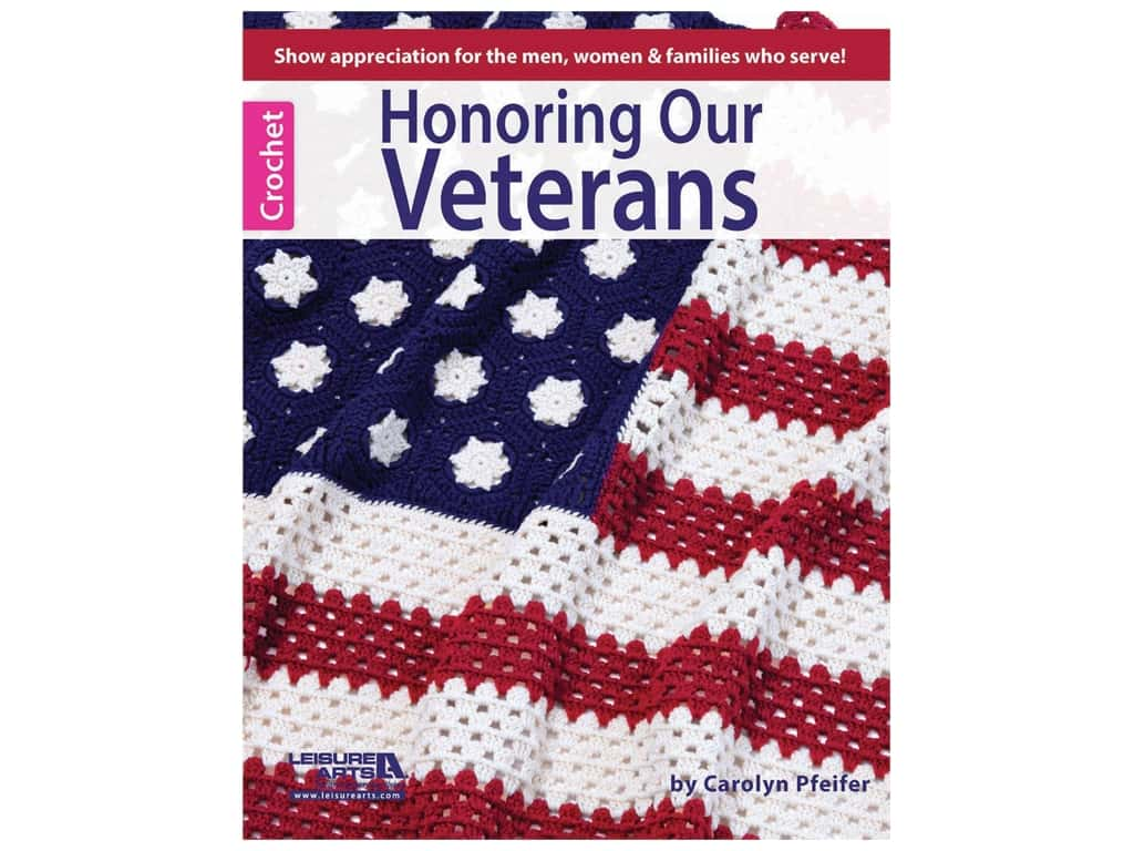 Leisure Arts Honoring Our Veterans Crochet Book