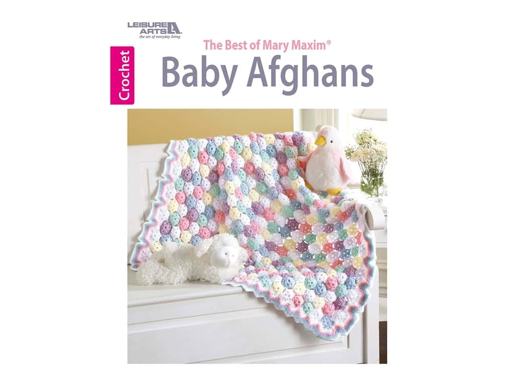 The Best of Mary Maxim Baby Afghans Crochet Book