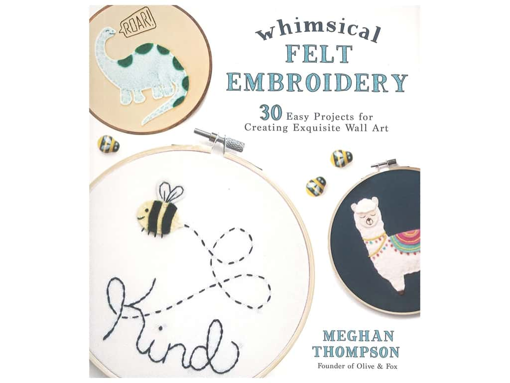 Page Street Publishing Whimsical Felt Embroidery Book