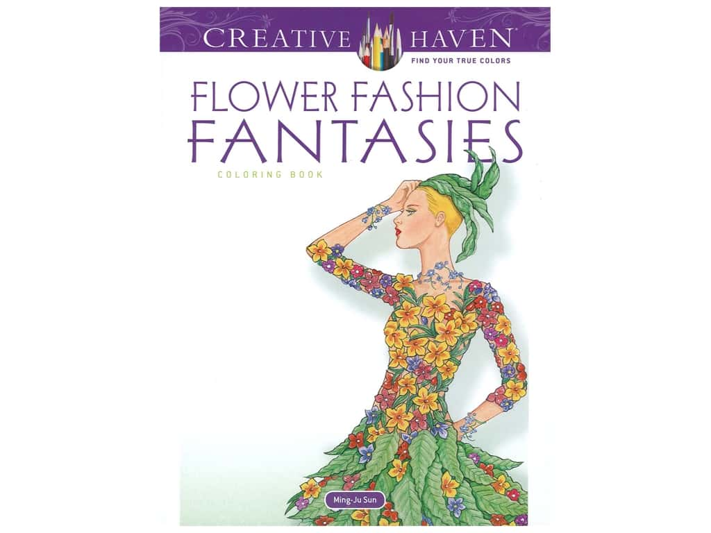 Dover Publications Creative Haven Flower Fashion Fantasies Coloring Book