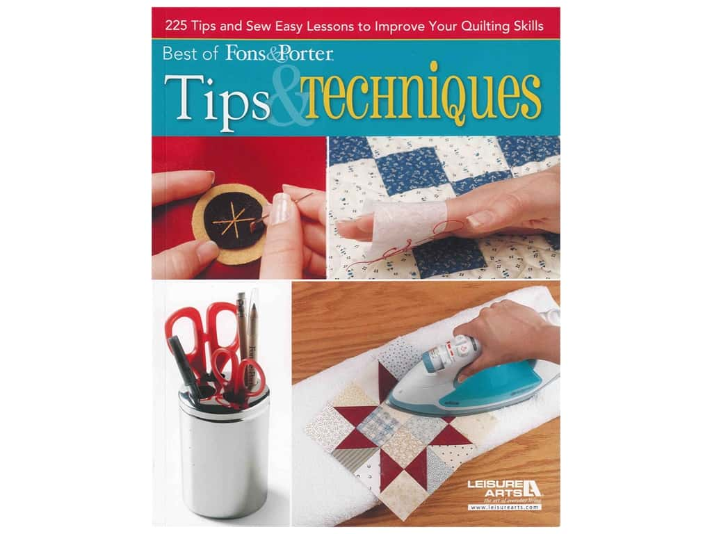 Leisure Arts Best of Fons & Porter Tips & Techniques Book