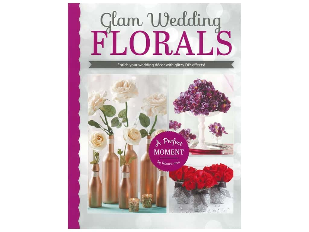 Leisure Arts Glam Wedding Florals Book
