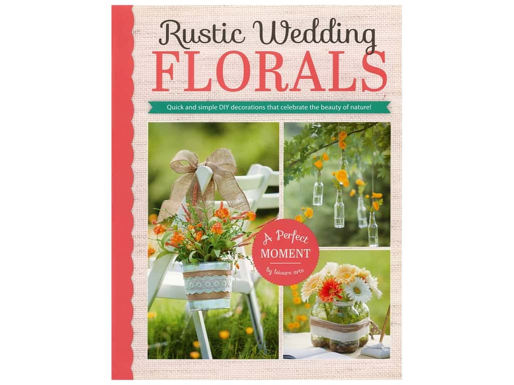 Leisure Arts Rustic Wedding Floral Book