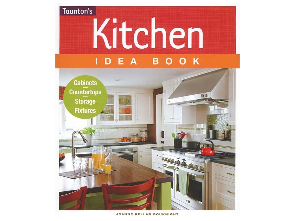 Taunton Press Kitchen Idea Book