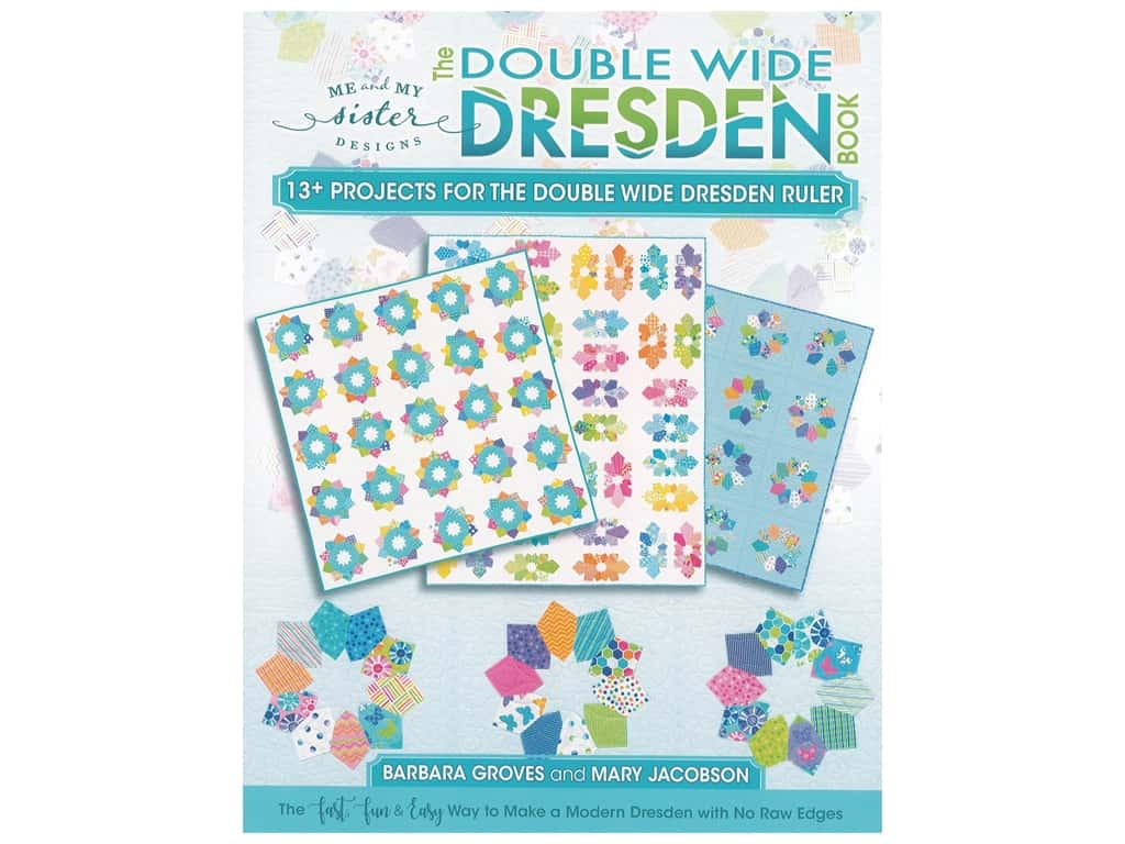 Me and My Sister Designs The Double Wide Dresden Book