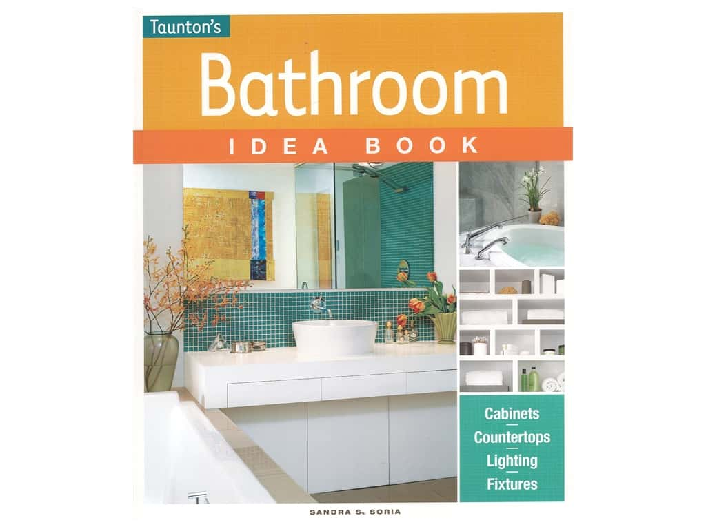 Taunton Press Bathroom Idea Book
