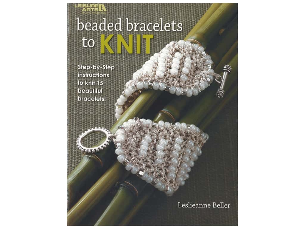 Leisure Arts Beaded Bracelets To Knit Book