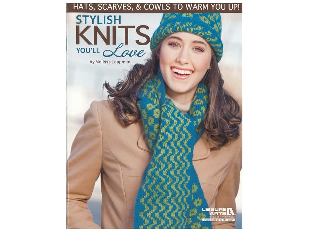 Leisure Arts Stylish Knits You'll Love Book