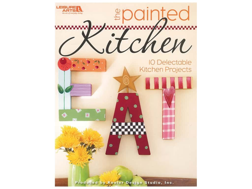 Leisure Arts The Painted Kitchen Book
