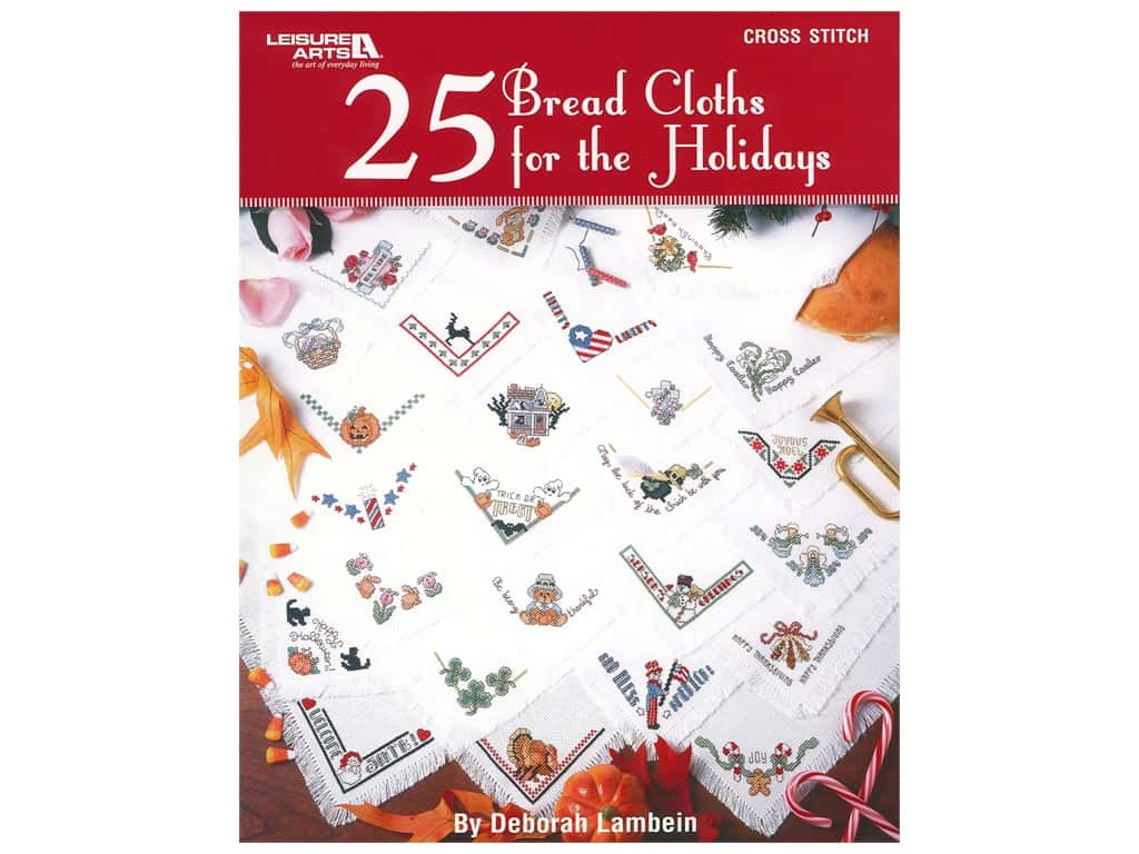 Leisure Arts 25 Bread Cloths For The Holidays Book