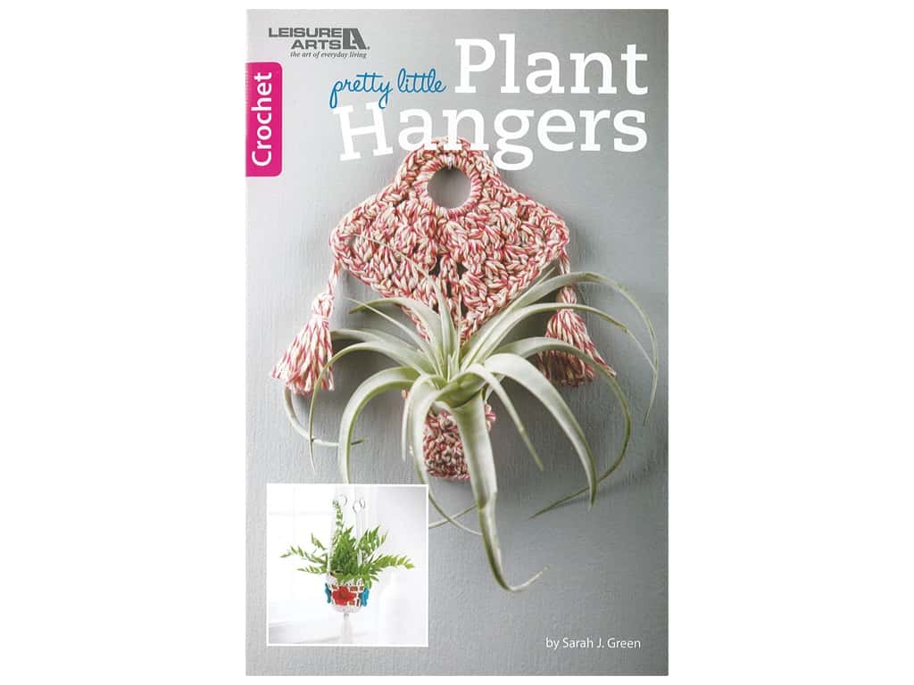 Leisure Arts Pretty Little Plant Hangers Crochet Book