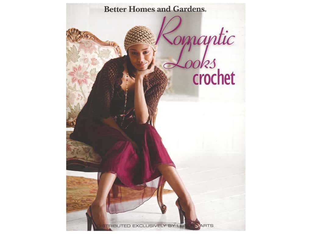 Leisure Arts Better Homes & Gardens Romantic Looks Crochet Book