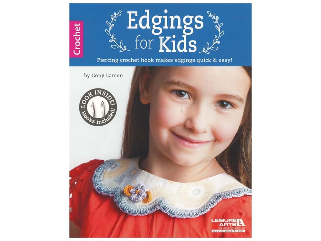 Leisure Arts Edgings For Kids With Crochet Hook Book