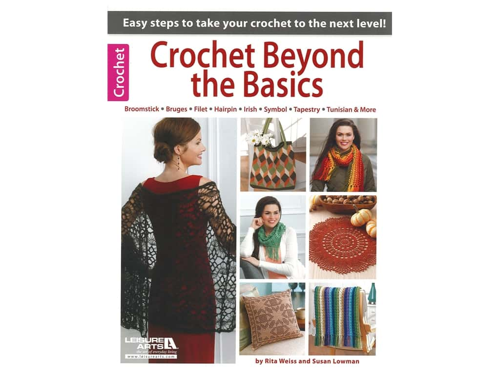 Leisure Arts Crochet Beyond The Basics Book