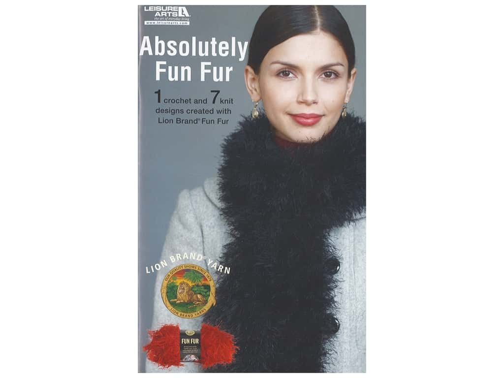 Leisure Arts Lion Brand Yarn Absolutely Fun Fur Book