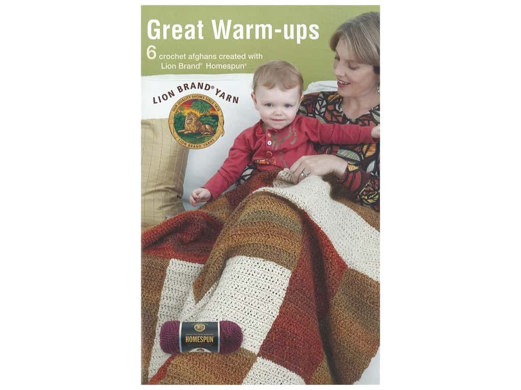 Leisure Arts Lion Brand Yarn Great Warm Ups Crochet Book