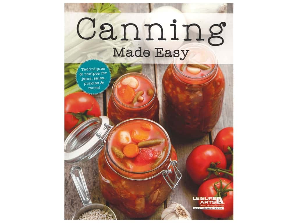 Leisure Arts Canning Made Easy Book