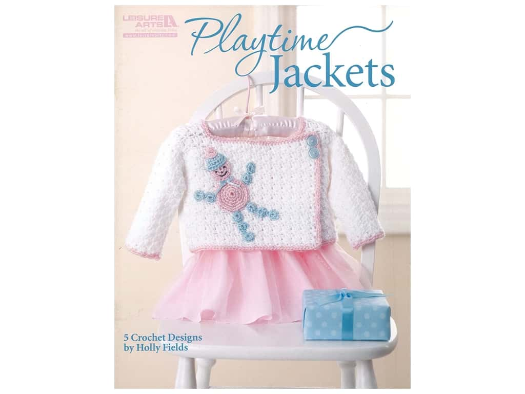 Leisure Arts Playtime Jackets Crochet Book