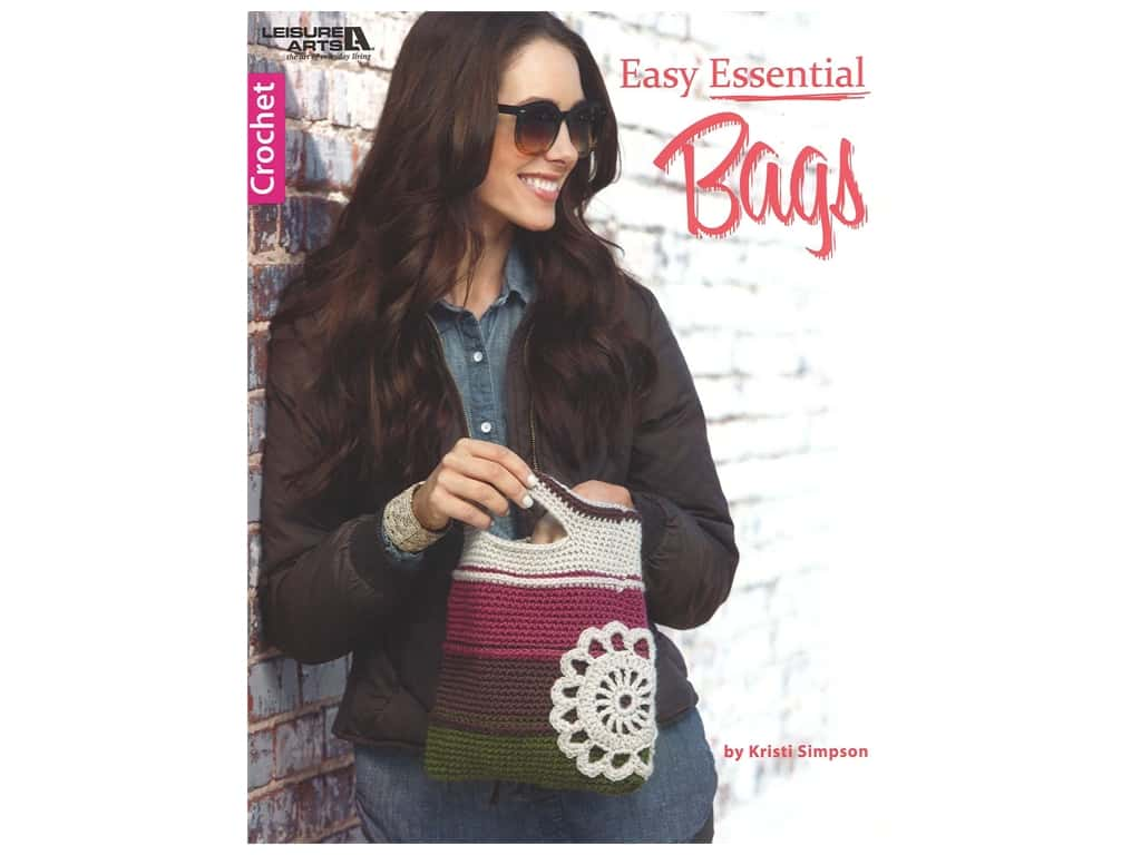 Leisure Arts Easy Essential Bags Crochet Book