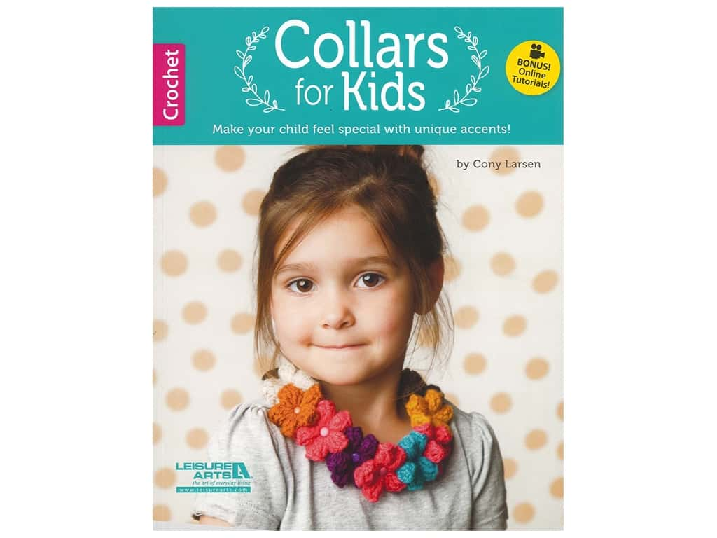 Leisure Arts Collars For Kids Crochet Book