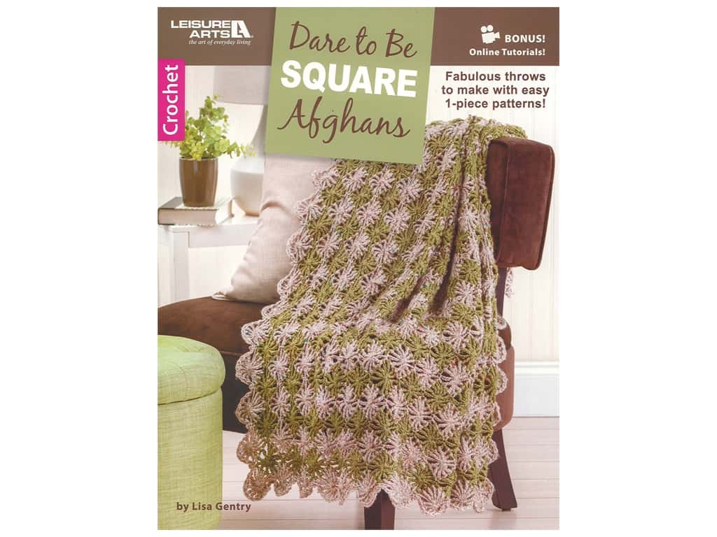 Leisure Arts Dare To Be Square Afghans Crochet Book