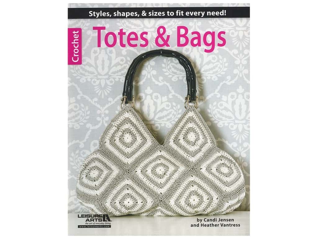 Leisure Arts Crochet Totes & Bags Book
