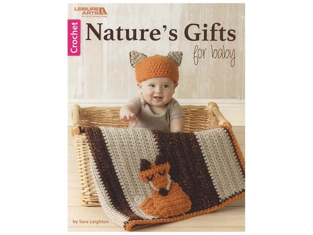Nature's Gifts for Baby Crochet Book