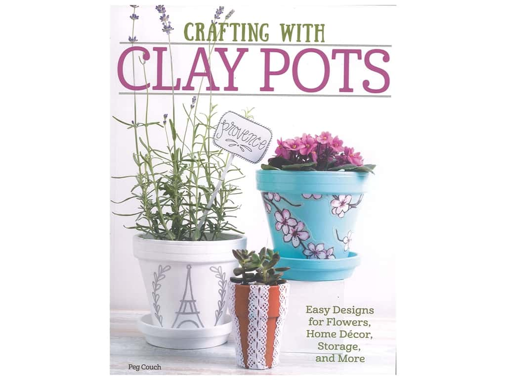 Design Originals Crafting With Clay Pots Book