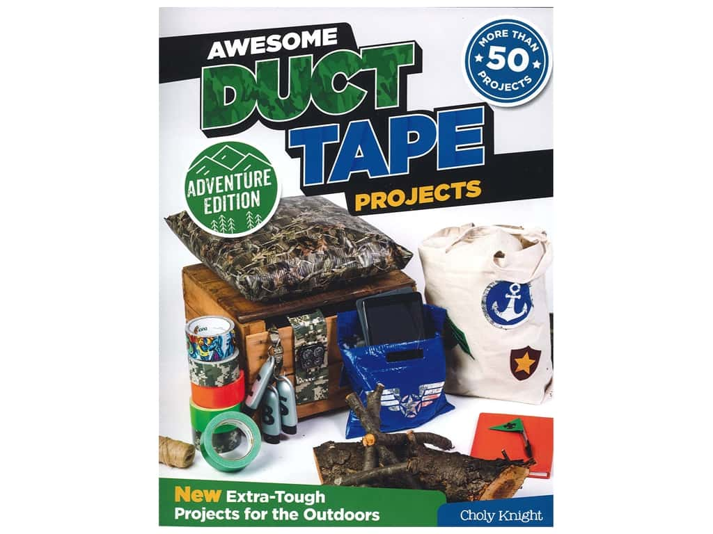 Awesome Duct Tape Projects Book
