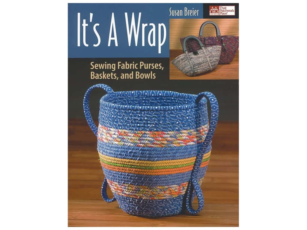That Patchwork Place It's A Wrap Book