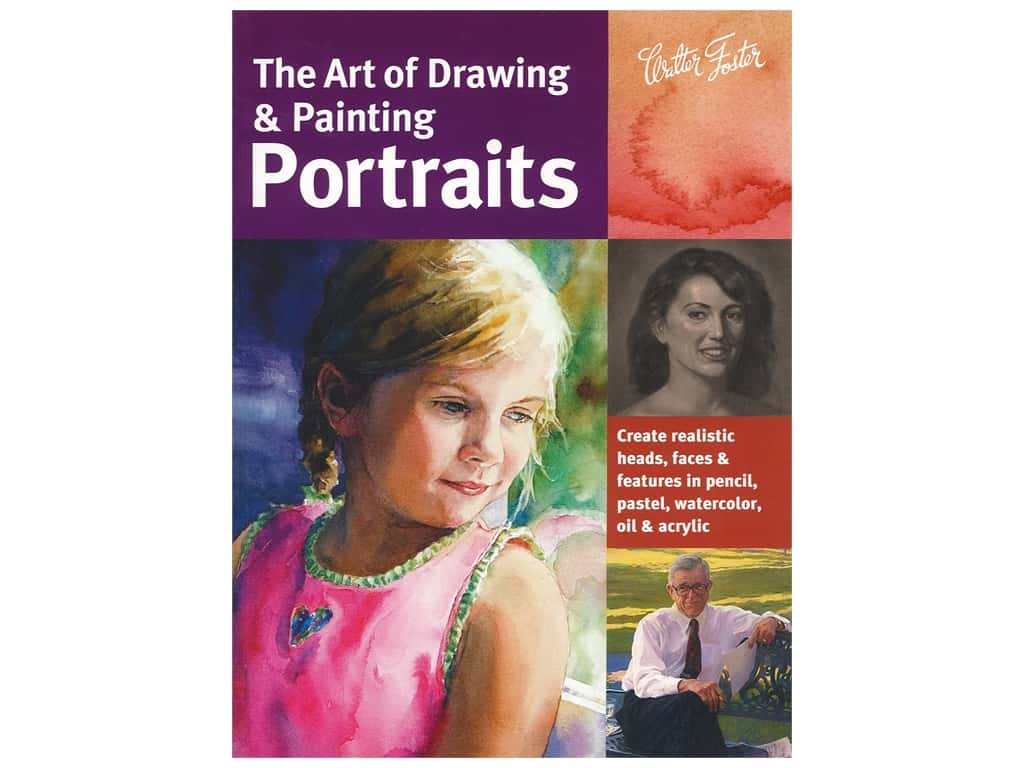 Walter Foster The Art of Draw & Paint Portraits Book
