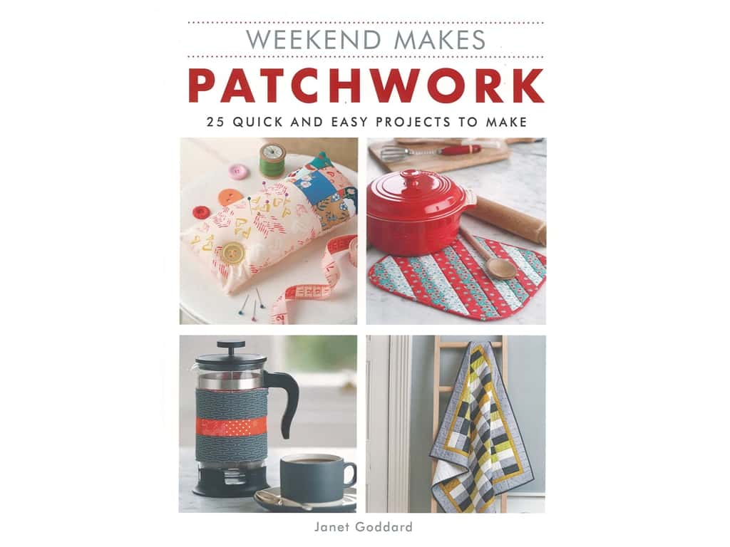 The Guild of Master Craftsman Publications Weekend Makes Patchwork Book