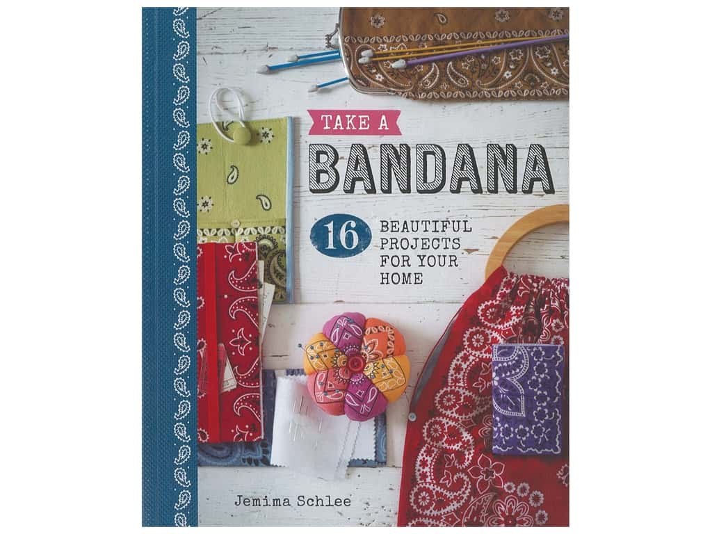 The Guild of Master Craftsman Publications Take A Bandana Book
