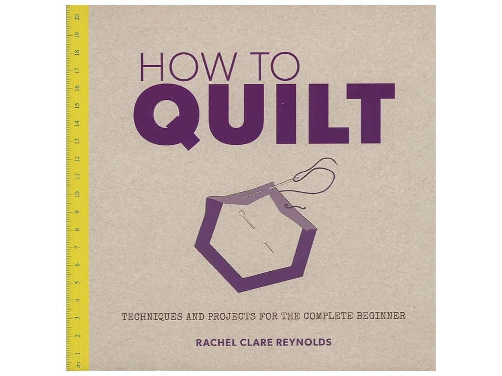 Guild of Master Craftsman How To Quilt Book