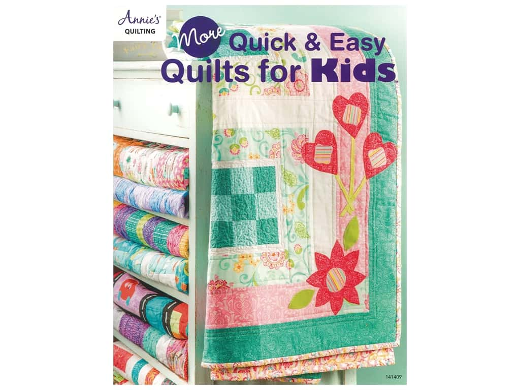 Annie's Quilting More Quick & Easy Quilts for Kids Book