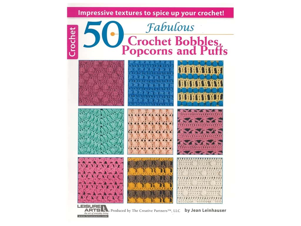 50 Fabulous Crochet Bobbles, Popcorns and Puffs Book
