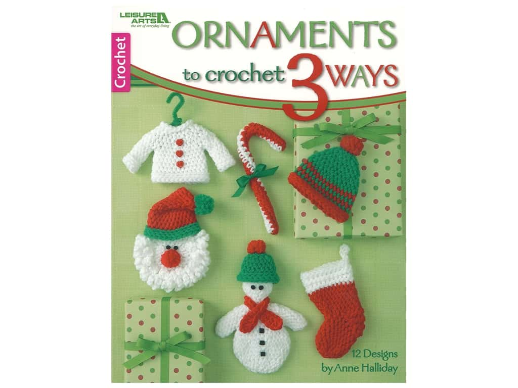 Ornaments to Crochet 3 Ways Book